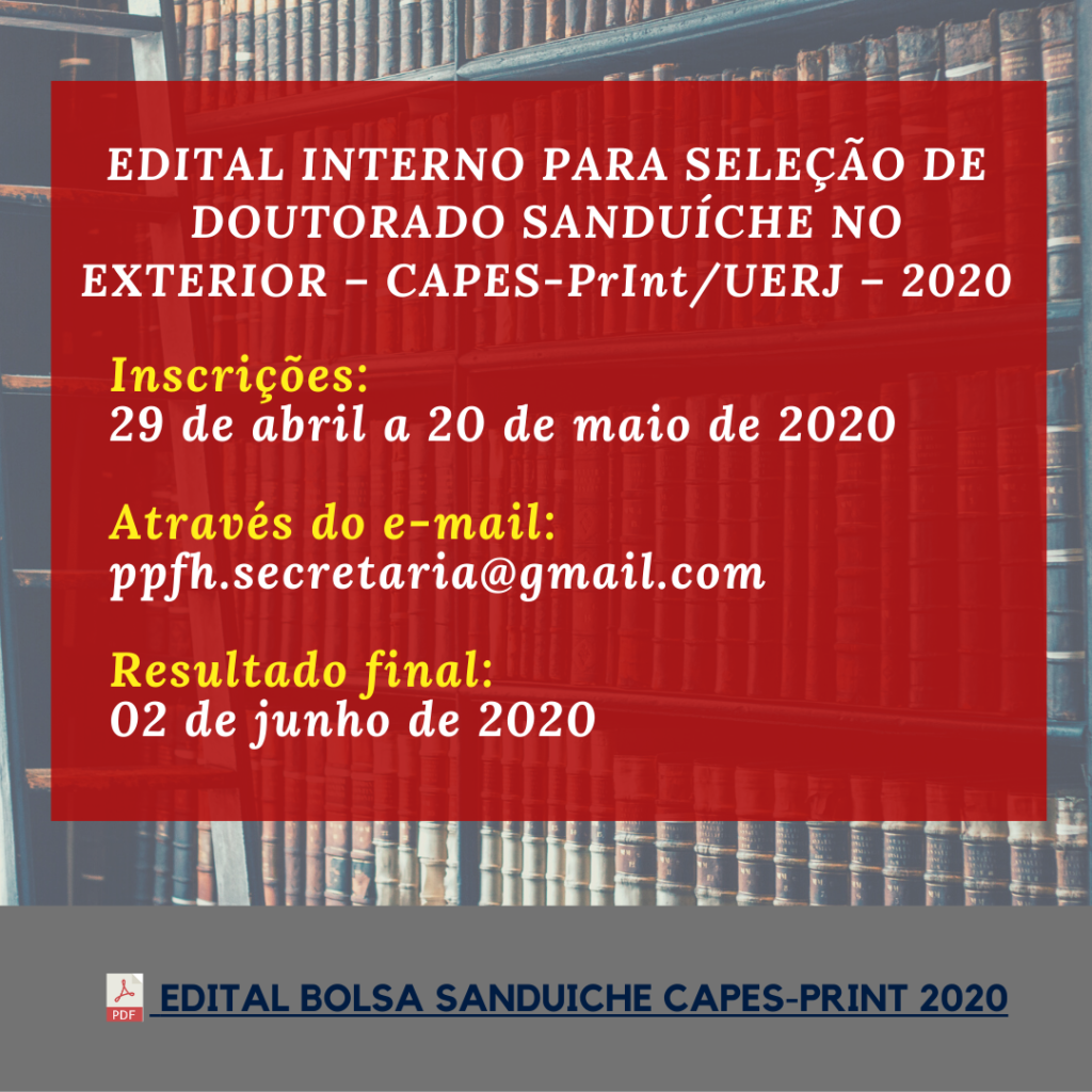 EDITAL INTERNO PARA SELEÇÃO DE DOUTORADO SANDUÍCHE NO EXTERIOR – CAPES-PrInt_UERJ – 2020 (1)